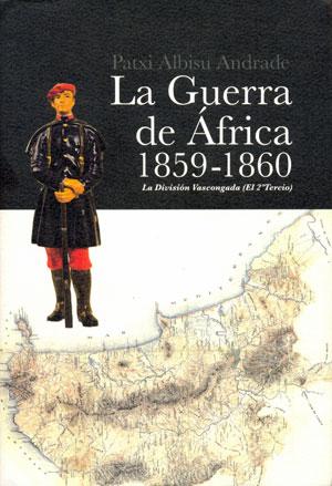 VASCOS EN LA GUERRA DE AFRICA. 1859-1860