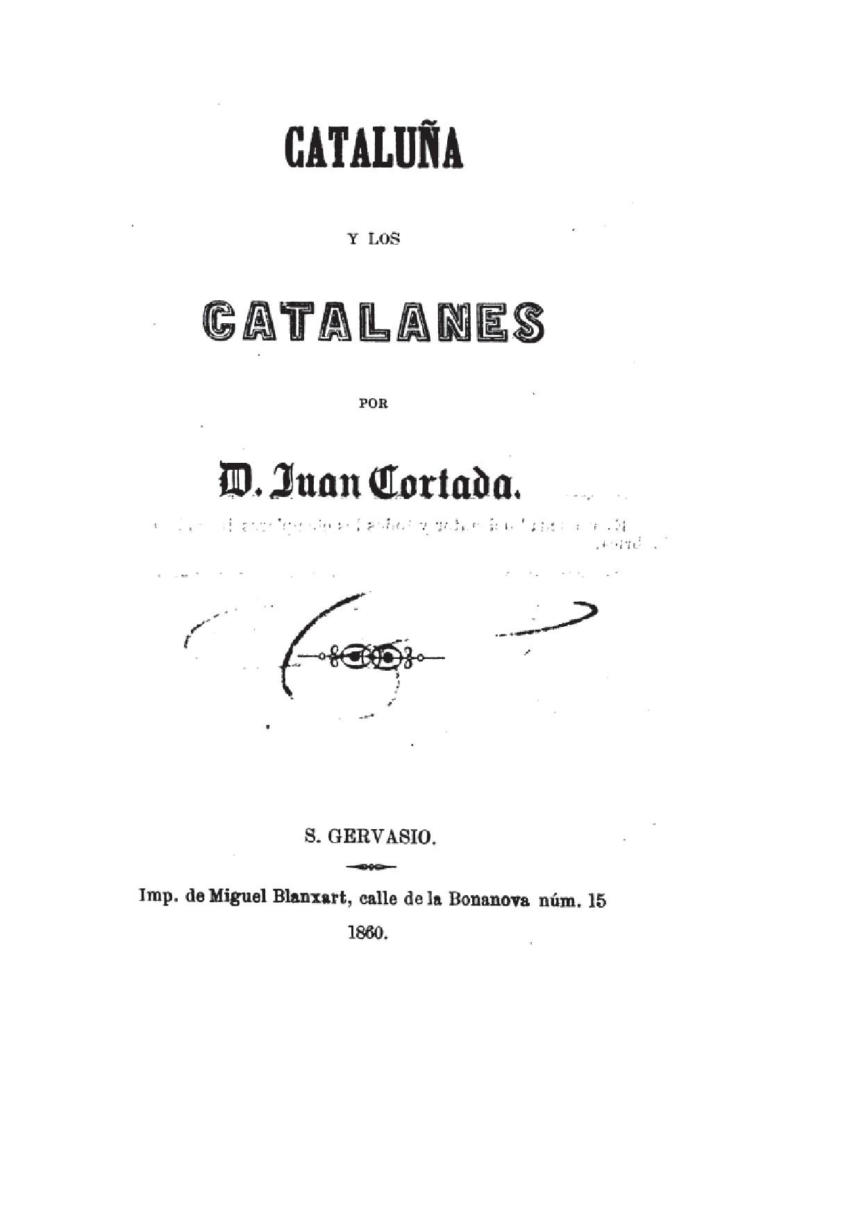 CATALUÑA Y LOS CATALANES POR D.JUAN CORTADA. AÑO 1860-TARRAGONA