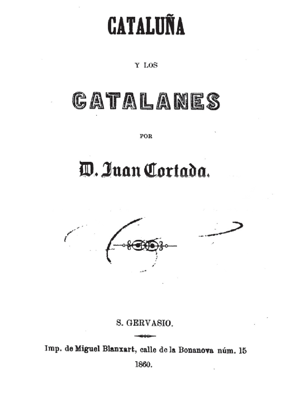 CATALUÑA Y LOS CATALANES POR D.JUAN CORTADA. AÑO 1860-BARCELONA