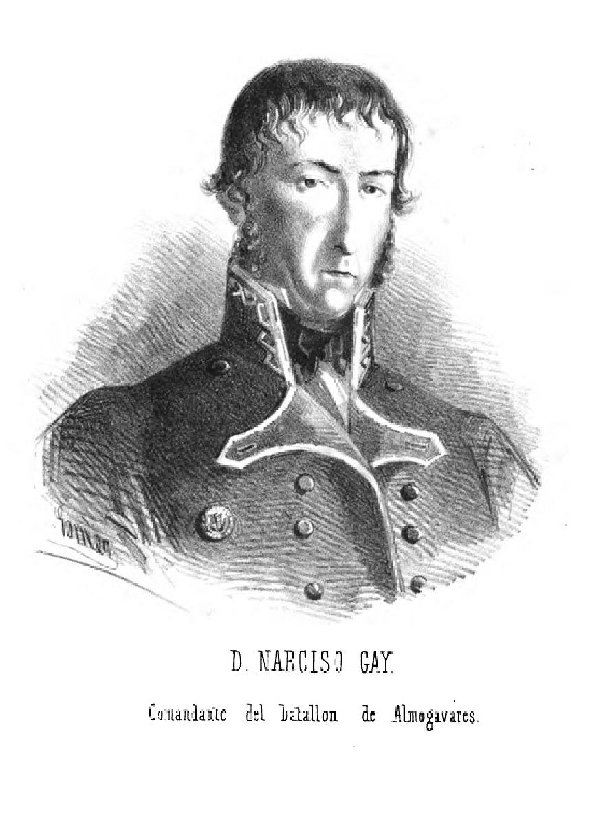D. NARCISO GAY. Comandante del batallón de Almogavares-1