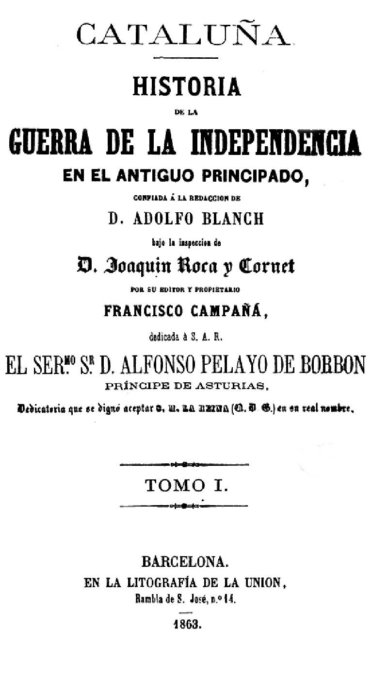 HISTORIA DE LA GUERRA DE LA I... DE CATALUÑA. TOMO I-1863.pdf. BARCELONA
