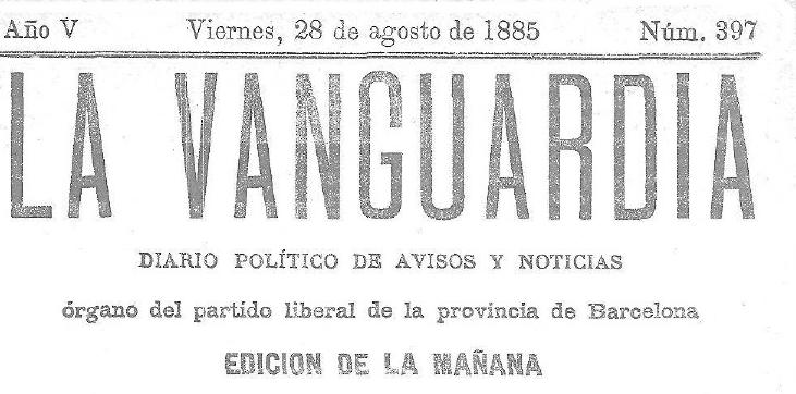PORTADA LA VANGUARDIA. Viernes 28 de Agosto de 1885-1