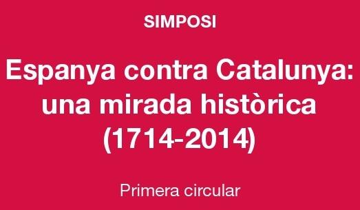 Espanya contra Catalunya, una mirada histórica (1714-2014)